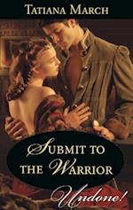 Submit To The Warrior (Mills & Boon Historical Undone) (Hot Scottish Knights, Book 2) af Tatiana March