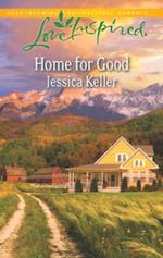 Home for Good (Mills & Boon Love Inspired) af Jessica Keller