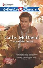 Cowboy for Keeps (Mills & Boon American Romance) (Mustang Valley, Book 4)