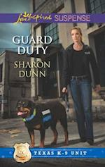 Guard Duty (Mills & Boon Love Inspired Suspense) (Texas K-9 Unit, Book 3)