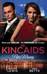 Kincaids: New Money: Behind Boardroom Doors / The Kincaids: Jack and Nikki, Part 3 / On the Verge of I Do / The Kincaids: Jack and Nikki, Part 4 (Mills & Boon M&B) (Dynasties: The Kincaids, Book 3)