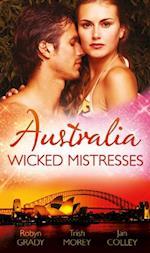 Australia: Wicked Mistresses: Fired Waitress, Hired Mistress / His Mistress for a Million / Friday Night Mistress (Mills & Boon M&B)