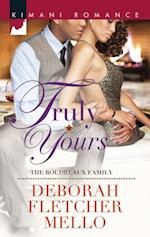 Truly Yours (Mills & Boon Kimani) (The Boudreaux Family, Book 4) af Deborah Fletcher Mello