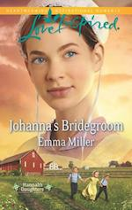 Johanna's Bridegroom (Mills & Boon Love Inspired) (Hannah's Daughters, Book 6) af Emma Miller
