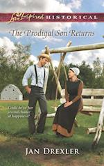 Prodigal Son Returns (Mills & Boon Love Inspired Historical)