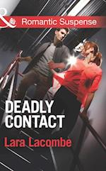 Deadly Contact af Lara Lacombe