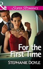 For the First Time (Mills & Boon Superromance)