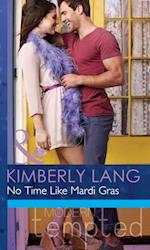 No Time like Mardi Gras (Mills & Boon Modern Tempted) (One Night in New Orleans, Book 1)
