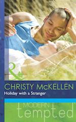 Holiday with a Stranger (Mills & Boon Modern Tempted) af Christy McKellen