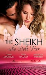Sheikh Who Stole Her: Sheikh Seduction / The Untamed Sheikh / Desert King, Pregnant Mistress (Mills & Boon e-Book Collections)
