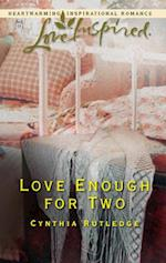 Love Enough for Two af Cynthia Rutledge