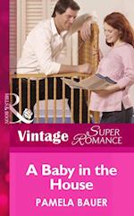 Baby In The House (Mills & Boon Vintage Superromance) (9 Months Later, Book 39) af Pamela Bauer