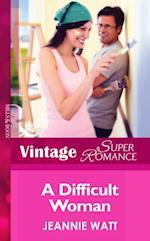 Difficult Woman (Mills & Boon Vintage Superromance)