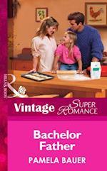 Bachelor Father (Mills & Boon Vintage Superromance) (Single Father, Book 9) af Pamela Bauer