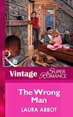 Wrong Man (Mills & Boon Vintage Superromance) (Single Father, Book 3)