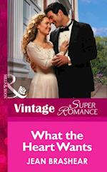 What the Heart Wants (Mills & Boon Vintage Superromance)