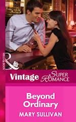 Beyond Ordinary (Mills & Boon Vintage Superromance) (Going Back, Book 32)