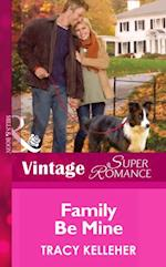 Family Be Mine (Mills & Boon Vintage Superromance) (More than Friends, Book 4) af Tracy Kelleher