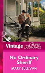 No Ordinary Sheriff (Mills & Boon Vintage Superromance) (Count on a Cop, Book 52)