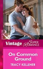 On Common Ground (Mills & Boon Vintage Superromance) (School Ties, Book 1)