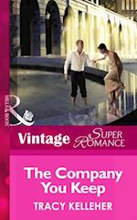 Company You Keep (Mills & Boon Vintage Superromance) (School Ties, Book 3) af Tracy Kelleher