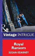 Royal Ransom (Mills & Boon Intrigue) (The Crown Affair, Book 2)