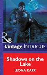 Shadows On The Lake (Mills & Boon Intrigue) (Eclipse, Book 9)