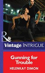 Gunning for Trouble (Mills & Boon Intrigue) (Mystery Men, Book 3) af HelenKay Dimon