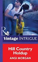 Hill Country Holdup (Mills & Boon Intrigue) af Angi Morgan
