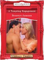 Tempting Engagement