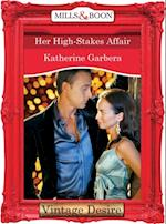 Her High-Stakes Affair (Mills & Boon Desire) (What Happens in Vegas..., Book 2)
