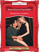 Some Kind of Incredible (Mills & Boon Desire) (20 Amber Court, Book 2)