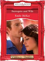 Surrogate and Wife (Mills & Boon Desire)