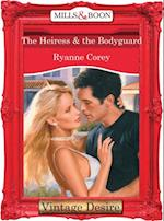 Heiress and The Bodyguard (Mills & Boon Desire) af Ryanne Corey