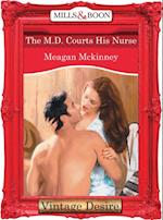 M.d. Courts His Nurse af Meagan McKinney