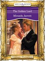 Golden Lord (Mills & Boon Historical) (The Lordly Claremonts, Book 3)
