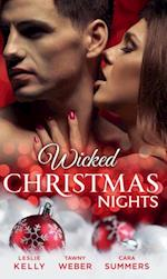 Wicked Christmas Nights: It Happened One Christmas / Sex, Lies and Mistletoe / Sexy Silent Nights (Mills & Boon M&B) (The Wrong Bed, Book 50)