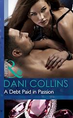 Debt Paid in Passion (Mills & Boon Modern)