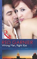 Wrong Man, Right Kiss (Mills & Boon Modern)