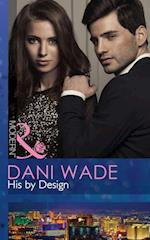 His by Design (Mills & Boon Modern) af Dani Wade