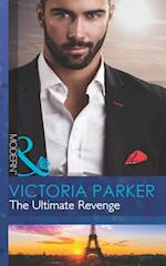 Ultimate Revenge (Mills & Boon Modern) (The 21st Century Gentleman's Club, Book 3)
