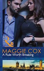 Rule Worth Breaking (Mills & Boon Modern)