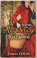 Secrets in the Regency Ballroom: The Wayward Governess / His Counterfeit Condesa (Mills & Boon M&B)