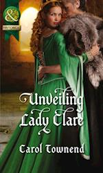 Unveiling Lady Clare (Mills & Boon Historical) (Knights of Champagne, Book 2)