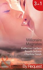 Millionaire Magnates: Taming the Texas Tycoon / One Night with the Wealthy Rancher / Texan's Wedding-Night Wager (Mills & Boon By Request) (Magnates, Book 1)