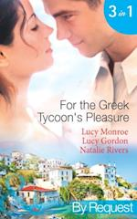 For the Greek Tycoon's Pleasure: The Greek's Pregnant Lover / The Greek Tycoon's Achilles Heel / The Kristallis Baby (Mills & Boon By Request) af Lucy Monroe