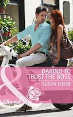Daring to Trust the Boss (Mills & Boon Cherish)