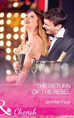 Return of the Rebel (Mills & Boon Cherish)