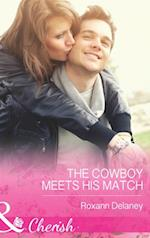 Cowboy Meets His Match (Mills & Boon Cherish) (Fatherhood, Book 45)