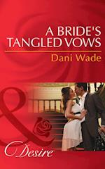 Bride's Tangled Vows (Mills & Boon Desire) (Mill Town Millionaires, Book 1)